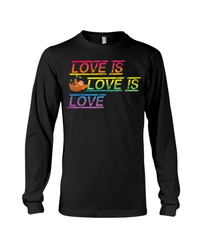 Sloth Love is love Gay Pride Shirt Month LGBT