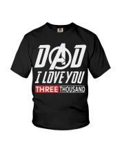 Dad I Love You Three Thousand Shirt Youth T-Shirt thumbnail