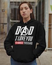 Dad I Love You Three Thousand Shirt Hooded Sweatshirt apparel-hooded-sweatshirt-lifestyle-08