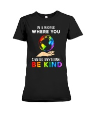 In A World Where You Can Be Anything Be Kind LGBT  Premium Fit Ladies Tee thumbnail