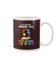 In A World Where You Can Be Anything Be Kind LGBT  Mug thumbnail
