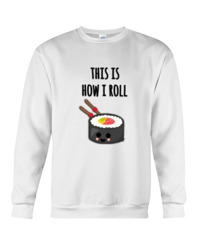 THIS IS HOW I ROLL SUSHI