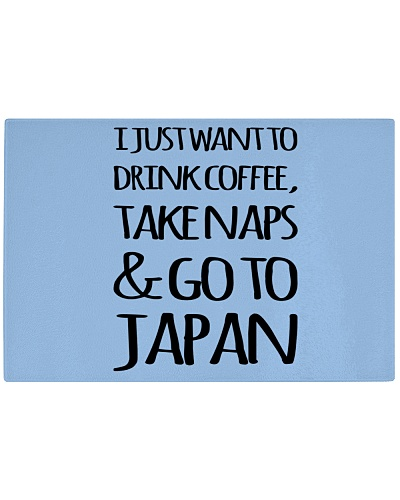 TAKE NAPS AND GO TO JAPAN