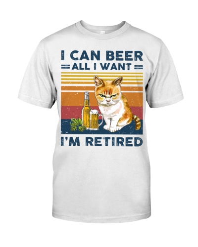 I Can Beer - All I Want - I'm Retired
