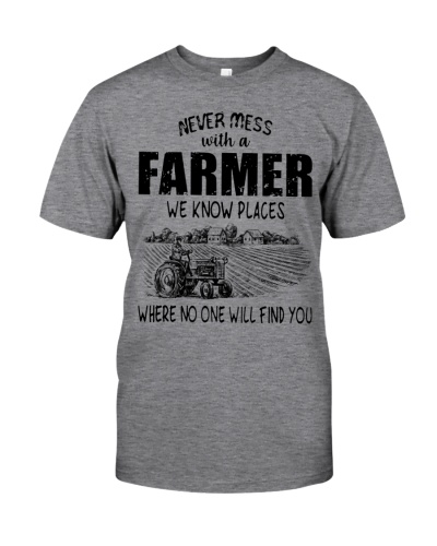 Limited Edition - Never Mess With A Farmer