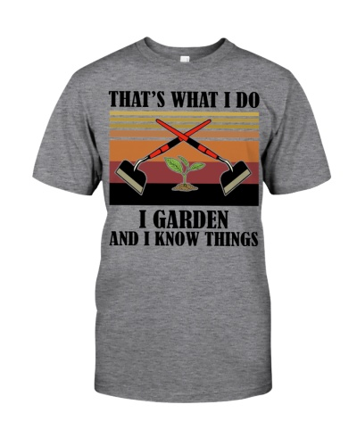 That's What I Do - I Garden And I Know Things