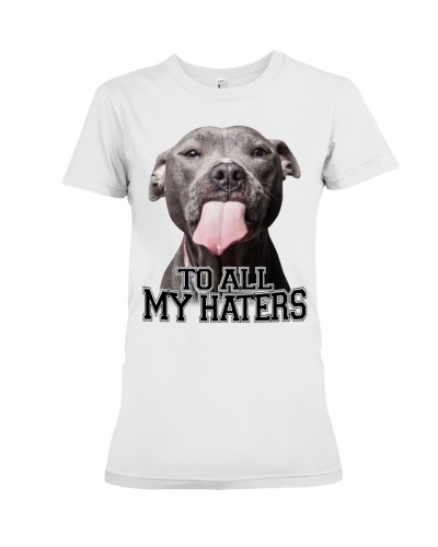 Limited Edition - Bulldog To All My Haters