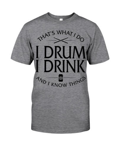 I Drum - I Drink Beer And I Know Things