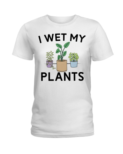 Limited Edition - I Wet My Plants