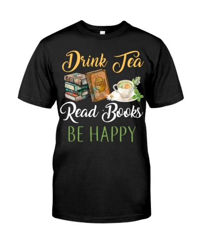 Limited Edition - Drink Tea Read Books Be Happy