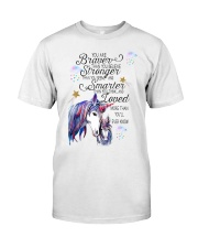 You Are Brave Than You Believe Classic T-Shirt thumbnail