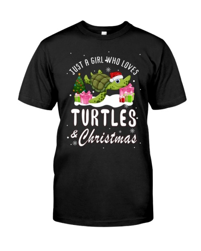 Just A Girl Who Loves Turtle And Christmas