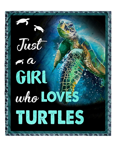Limited Edition - Just A Girl Who Loves Turtles