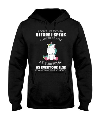 I Don't Like To Think Before I Speak
