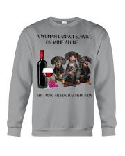 A Woman Cannot Survive On Wine She Needs Dachshund Crewneck Sweatshirt thumbnail