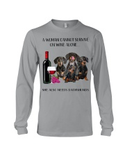A Woman Cannot Survive On Wine She Needs Dachshund Long Sleeve Tee thumbnail