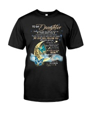 Butterfly - To My Daughter Classic T-Shirt thumbnail