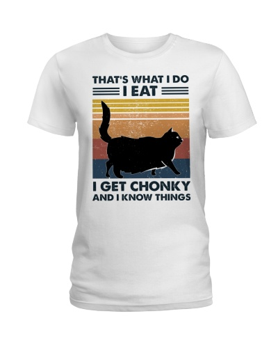 I Eat - I Get Chonky And I Know Things