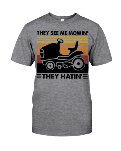Limited Edition - They See Me Mowin' - They Hatin'