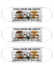 Dogs Make Me Happy Cloth Face Mask - 3 Pack front