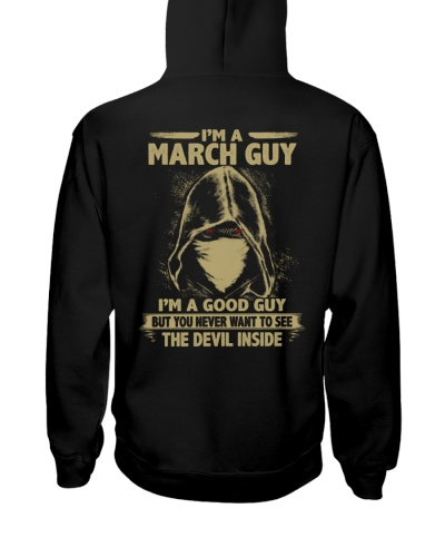 Limited Edition - I'm A March Guy