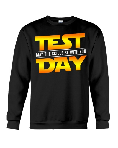 TEST DAY - May The Skills Be With You