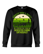 Limited Edition - Crazy Dog Lady Crewneck Sweatshirt thumbnail