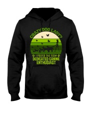 Limited Edition - Crazy Dog Lady Hooded Sweatshirt front