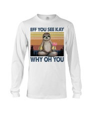 Limited Edition - Eff You See Kay - Why Oh You Long Sleeve Tee thumbnail