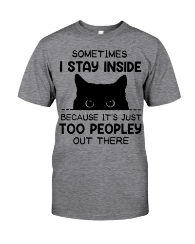 I Stay Inside Because Too Peopley Out There