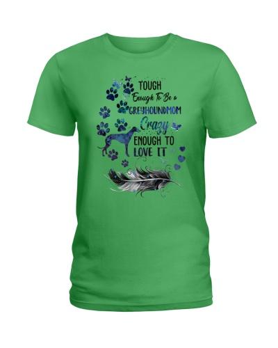 Tough Enough To Be A GreyhoundMOM