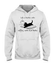 Life Is Better With Coffee Cats And Books Hooded Sweatshirt thumbnail