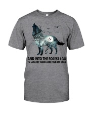 Limited Edition - And Into The Forest I Go Classic T-Shirt front