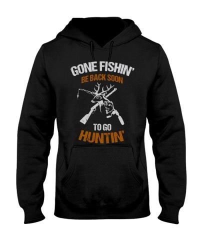 Gone Fishin' - Be Back Soon To Go Huntin'
