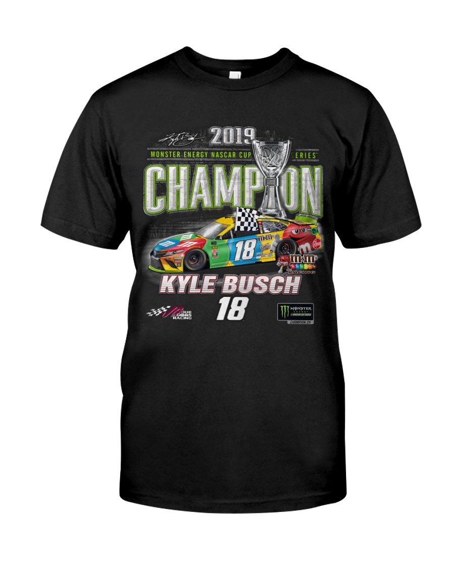 KYLE BUSCH NASCAR Cup Series Champion 2019 Classic T-Shirt