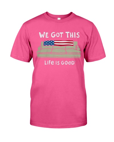 LIMITED EDITION - WE GOT THIS LIFE IS GOOD
