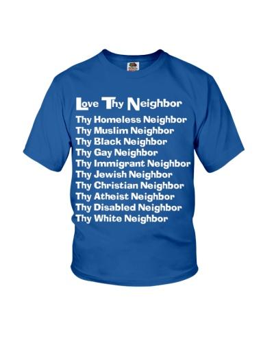 love neighbor - love THy neighbor