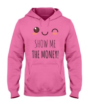 SHOW ME THE MONEY T SHIRT AND APPAREL Hooded Sweatshirt thumbnail