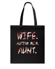 Wife Autism Mom Aunt Tote Bag front