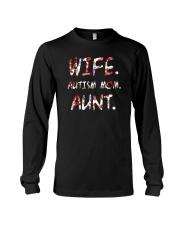 Wife Autism Mom Aunt Long Sleeve Tee thumbnail