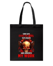 FIREFIGHTER IS MY WORK SHIRT Tote Bag thumbnail