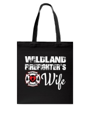 WILDLAND FIREFIGHTER WIFE  Tote Bag thumbnail