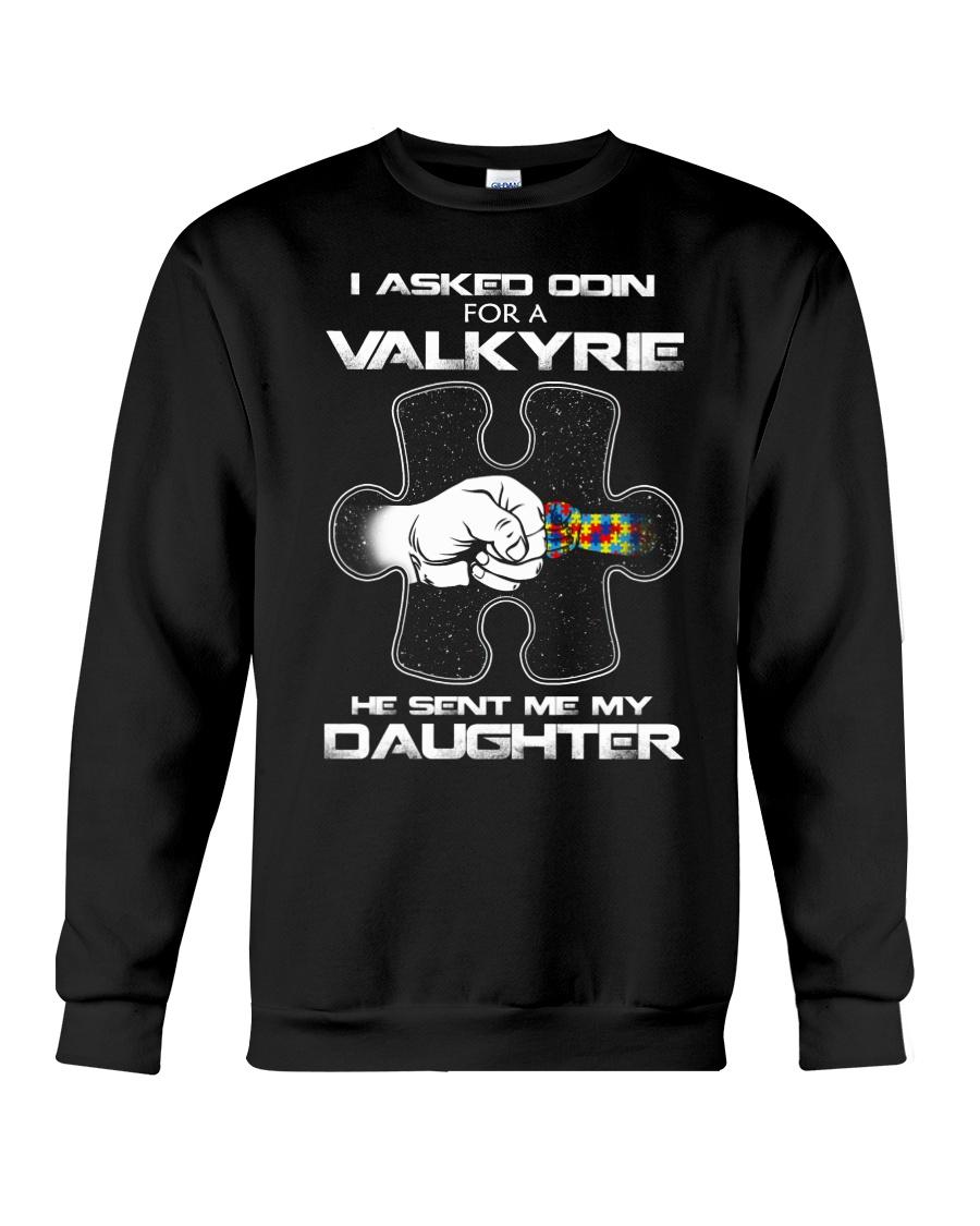 He sent me my daughter  Crewneck Sweatshirt