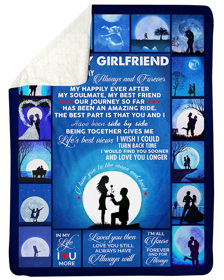 """To My Girlfriend You Are My Always And Forever  Large Sherpa Fleece Blanket - 60"""" x 80"""""""