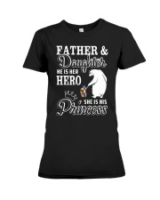 Father And Daughter He her hero she his princess Premium Fit Ladies Tee tile