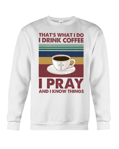 i drink Coffee i pray - vintage