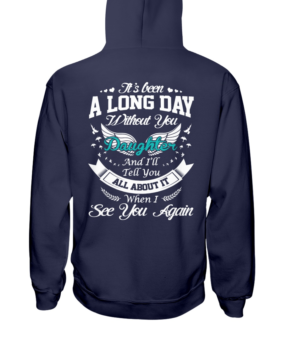 A Long Day Daughter Hooded Sweatshirt