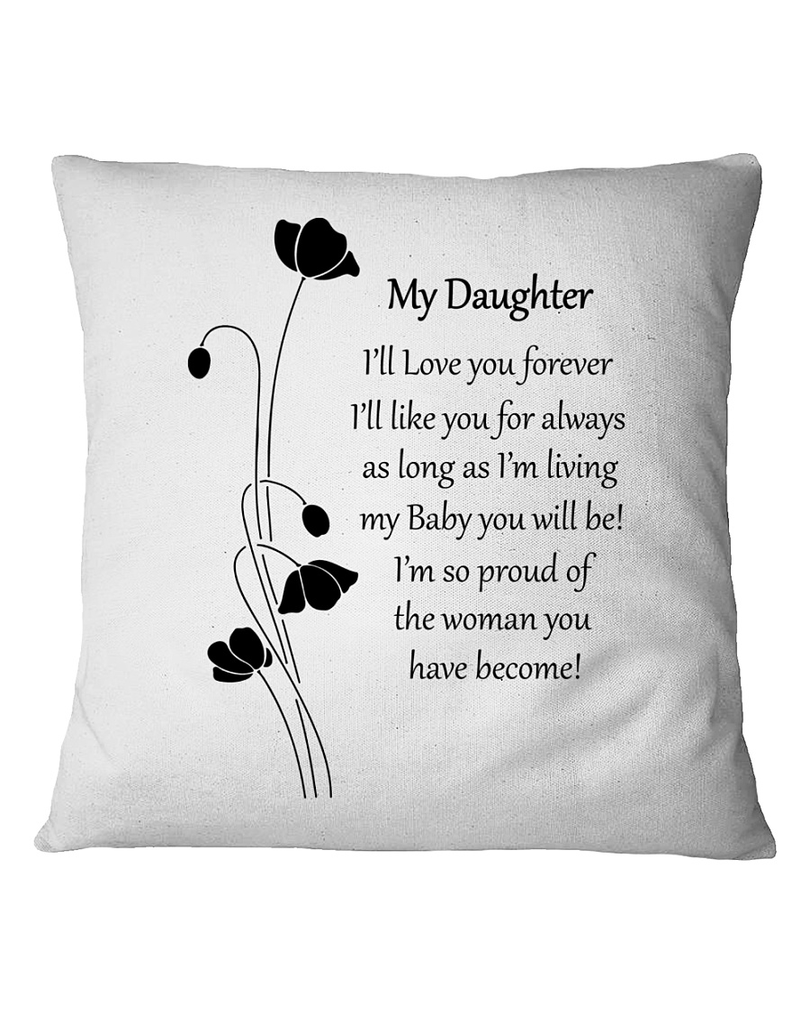 Personalized Pillow Gift to Daughter Square Pillowcase