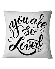 YOU ARE SO LOVED PILLOW Square Pillowcase front