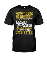 Front Desk Representative Classic T-Shirt front